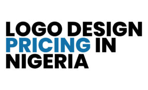 Read more about the article Logo Design Pricing in Nigeria: How Much Does Logo Design Cost in 2021?