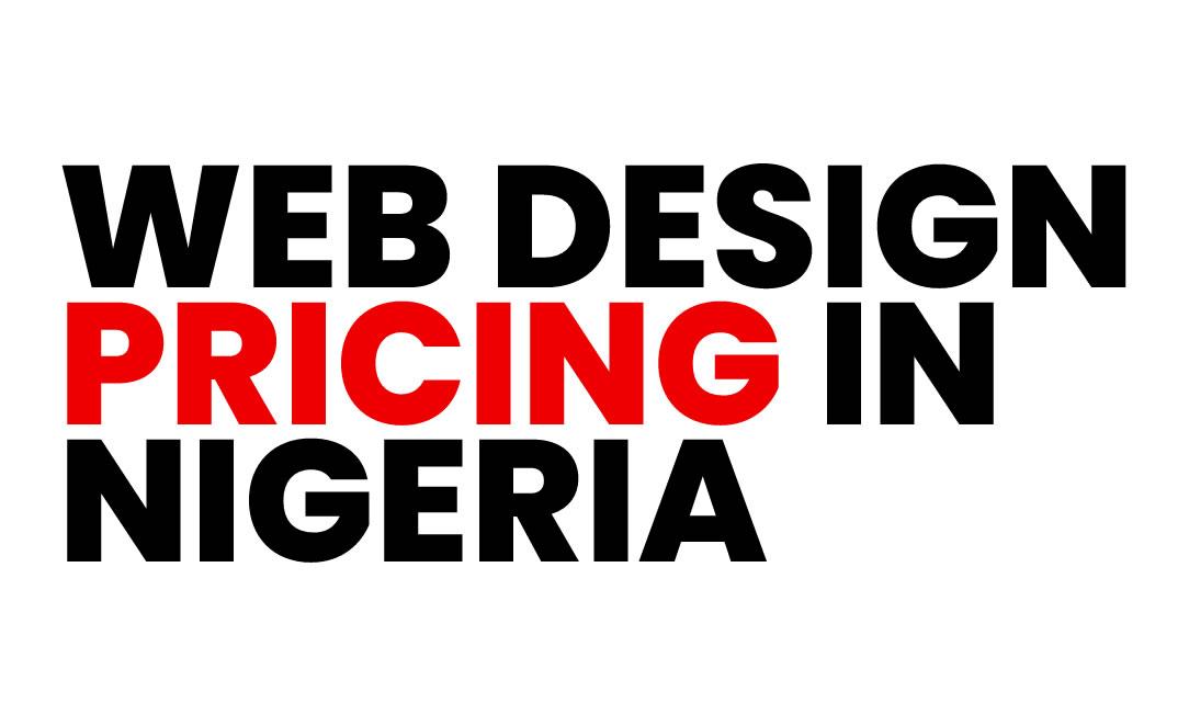 web design pricing in Nigeria
